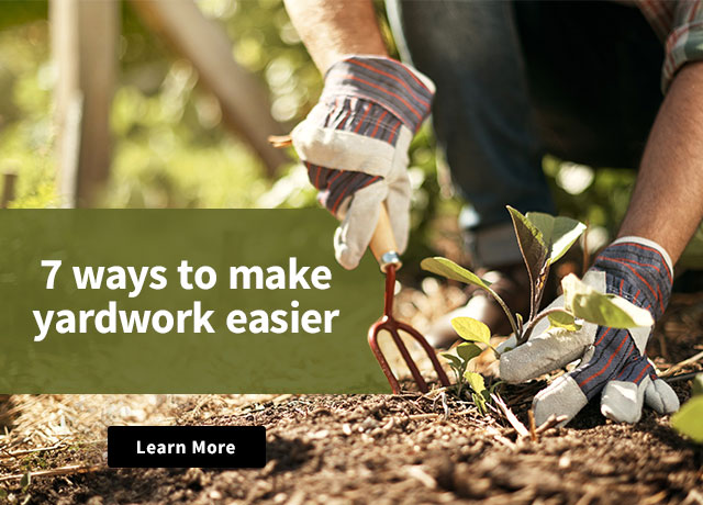 7 ways to make yardwork easier